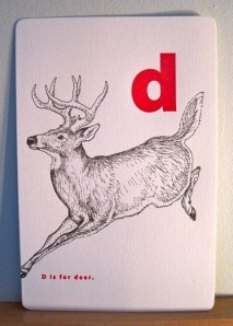 D is for deer.